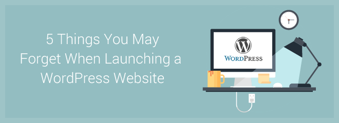 http://marketblog.envato.com/learn-something-new/forget-when-launching-a-wordpress-website/?utm_content=emailmarketmail_headline
