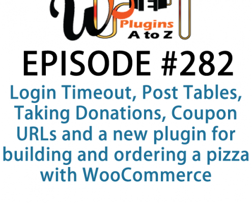 It's Episode 283 and we've got plugins for Automated Gallery Compositions, Better Search, Logo Carousels, Shortcodes Anywhere and a cool new plugin for taking notes in the edit screen. It's all coming up on WordPress Plugins A-Z!