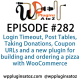 It's Episode 282 and we've got plugins for Login Timeout, Post Tables, Taking Donations, Coupon URLs and a new plugin for building and ordering a pizza with WooCommerce. It's all coming up on WordPress Plugins A-Z!