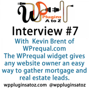 Capture qualified leads with this easy-to-use mortgage pre-qualification survey. The WPrequal widget gives any website owner an easy way to gather mortgage and real estate leads.