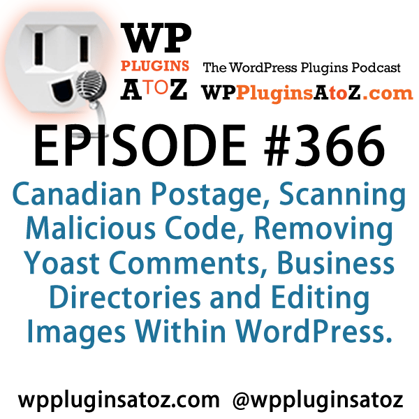 WordPress Plugins A to Z Episode 366 Canadian Postage