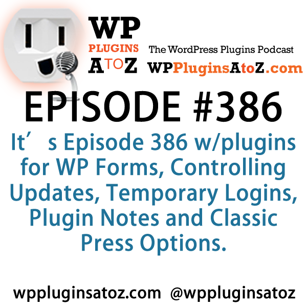 Plugins for Controlling Updates, Temporary Logins, Plugin