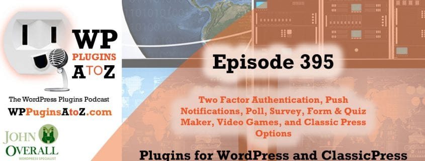 Episode 395 with plugins for TFA. Push Notifications, Polls, and Games Lists.
