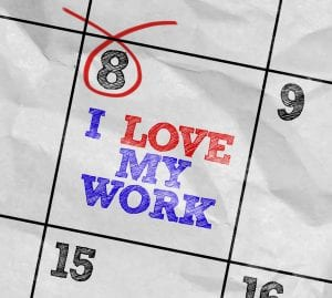 image of a Calendar with the text: I Love My Work and the number 8 circled