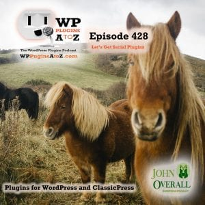 It's Episode 428 and I've got plugins for Classic Editing, Social Sharing, Content Boxing, CP Security and ClassicPress Options. It's all coming up on WordPress Plugins A-Z!