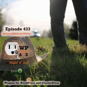 Post Type Switcher, Sticky Header Effects for Elementor, Awesome Addons For Elementor and ClassicPress options in Episode 433