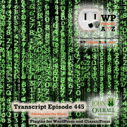 It's Episode 445 and I've got plugins for Resetting WordPress, Disavowing, Site Protection and ClassicPress Options. It's all coming up on WordPress Plugins A-Z! IP Address Approval, WP Post Disclaimer, WP Reset, and ClassicPress options in Episode 445.