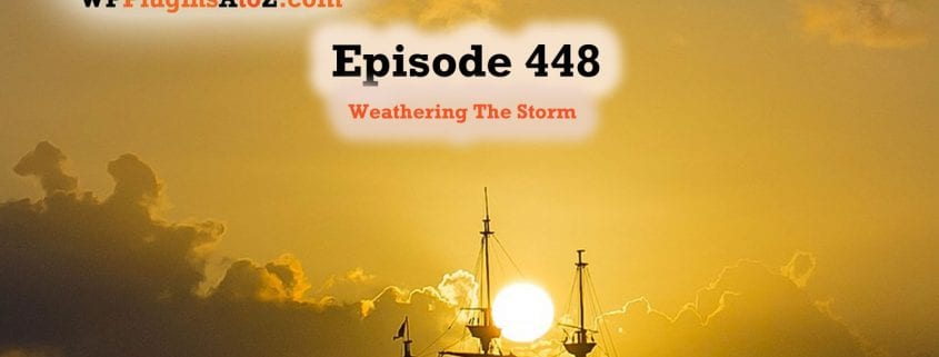 It's Episode 448 and I am Weathering The Storm while Working though the 2020 hack meltdown with a couple of plugins and some ClassicPress Options. It's all coming up on WordPress Plugins A-Z! Username Changer, Coming Soon Page and ClassicPress options in Episode 448