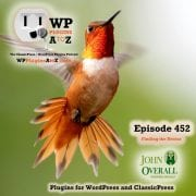 Tapping the Flowers of Life and Finding the Nectar It's Episode 452 with plugins for Page builders, Class Registration Management, Google Analytic for WooCommerce, and ClassicPress Options. It's all coming up on WordPress Plugins A-Z! Brizy (page builder), Easy School Registration, Enhanced eCommerce google analytics plugin for WooCommerce, Beta Fork of Elementor for ClassicPress, and other ClassicPress options in Episode 452
