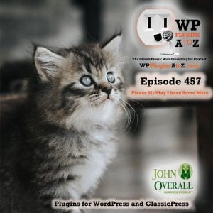 It's Episode 457 with plugins for Querying British Parliament, Managing Your media Files, Easy Popups in Elementor, and ClassicPress Options. It's all coming up on WordPress Plugins A-Z! British Member of Parliament Profile, Mediamatic, Pop up Trigger URL for Elementor and other ClassicPress options in Episode 457