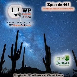 It's Episode 465 with plugins for Quality Cooking, a Backdoor Pass, Tax Collecting, and ClassicPress Options. It's all coming up on WordPress Plugins A-Z! WP Ultimate Recipe, TaxJar – Sales Tax Automation for WooCommerce, Use Admin Password and other ClassicPress options in Episode 465