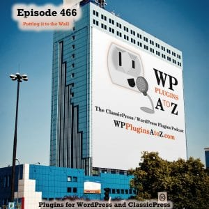 It's Episode 466 with plugins to Colour Your World, Zipping it all up, Insuring those products are available and ClassicPress Options. It's all coming up on WordPress Plugins A-Z! Central Color Palette, Amazon Affiliate Product Availability Tracker, Export Media Library and other ClassicPress options in Episode 466
