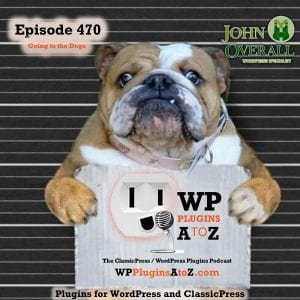 It's Episode 470 with plugins for Singing the Blues, User Roles, SPRM Menus, Affiliate Life, Galleries and ClassicPress Options. It's all coming up on WordPress Plugins A-Z! SPRM Single Page Restaurant Menu for WooCommerce, User Role Editor, Hello Dolly, Auto Affiliate Links, User Post Gallery - UPG, JustRows free and ClassicPress options in Episode 470