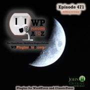 It's Episode 471 with plugins for Quizzing the Crazy, Knowing Your Age, Keeping Healthy Levels of Crazy, Crazy Security, Custom Content and ClassicPress Options. It's all coming up on WordPress Plugins A-Z! Cerber Security, Anti-spam & Malware Scan, Pods – Custom Content Types and Fields, Fix Image Rotation, Quiz and survey master - QSM, Age Gate – Open Source, Imsanity and ClassicPress options in Episode 471