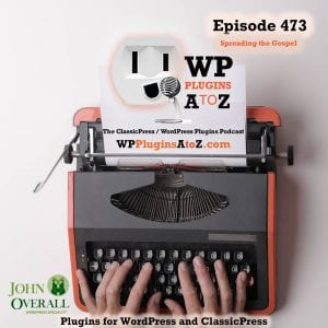 It's Episode 473 with plugins for AutoBlogging, SEO for the insane, Custom URL shortener, Session limitations, Google Photos, GuestBooks and ClassicPress Options. It's all coming up on WordPress Plugins A-Z! WP Pocket URLs, CWO Photo, Limit Login Session, Gwolle Guestbook, RSS Aggregator by Feedzy – Powerful WP Autoblogging and News Aggregator, Squirrly SEO 2020 (Smart Strategy) and ClassicPress options in Episode 473