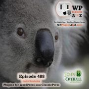 It's Episode 488 with plugins for The Big Fake, Preventing Exploits, Snaked, Elementor, Stoping Spam, Sending Mail and ClassicPress Options. It's all coming up on WordPress Plugins A-Z! Fake Screen, GravityCaptcha, WP PHP Mail Check, Essential Addons for Elementor, WP Fingerprint, Snake and ClassicPress options on Episode 488.