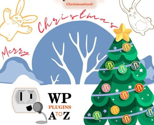 Christmastized! It's Episode 491 with plugins for Balls, Pandas (maybe), Jolly Music, Christmasifying..., and ClassicPress Options. It's all coming up on WordPress Plugins A-Z! Christmas Ball on Branch, Christmas Music, Christmas Panda, Christmasify! and ClassicPress options on Episode 491.