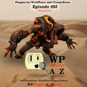 Warping Time It's Episode 492 so grab your Rum and Coke we have plugins for Arts & Crafts,Tracking Time, Stopping Spammers, Time Travelling ..., and ClassicPress Options. It's all coming up on WordPress Plugins A-Z! Papier-mâché, Current Year and Copyright Shortcodes, Years Since, Gravity Forms Email Blacklist and ClassicPress options on Episode 492.