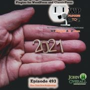 It's Episode 493 Replacements, Hiding, Testimonials, Blacklists, Hiding, Sebastian..., and ClassicPress Options. It's all coming up on WordPress Plugins A-Z! Testimonial for Elementor, Real-Time Find and Replace, BSK Gravity Forms Blacklist, Sebastian, Hide My WP Ghost – Security Plugin, WP Discord Invite and ClassicPress options on Episode 493.
