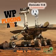 It's Episode 518 - Happy Canada Day! We have no plugins for today, just news and a chat about what's coming up for the show... and ClassicPress Options. It's all coming up on WordPress Plugins A-Z!